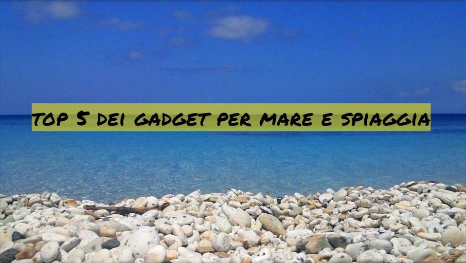 Classifica top 5: gadget da portare al mare e in spiaggia